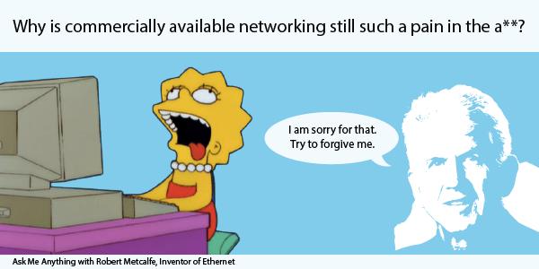 bob-metcalfe-AMA-networking