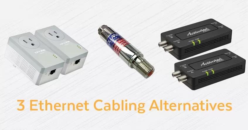 3 Ethernet Cabling Alternatives