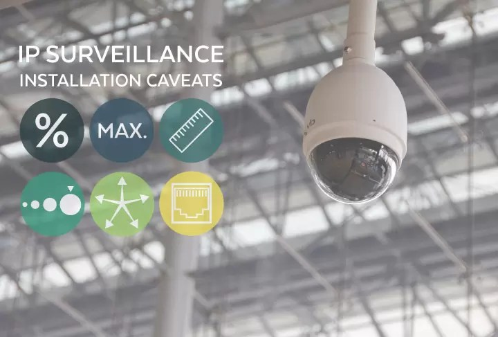 Common Ethernet Extender Caveats in IP Surveillance Camera Installations