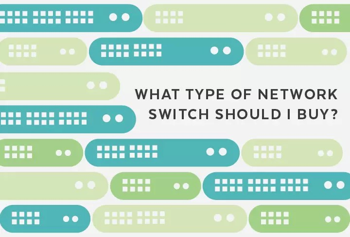 What Type Of PoE Switch Should I Buy?