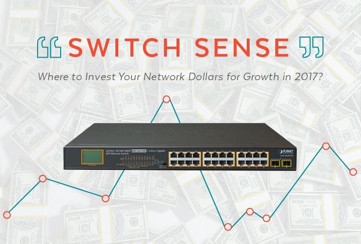 POE Switches You Need to Invest in for Growth in 2017 [Infographic]