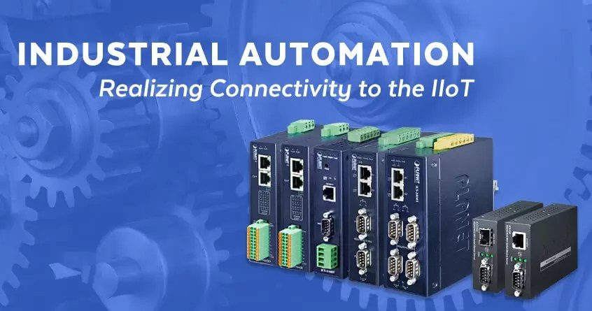 Industrial Automation: Realizing Connectivity to the IIoT