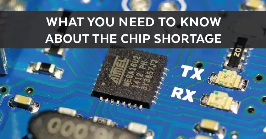 What You Need to Know About the Chip Shortage