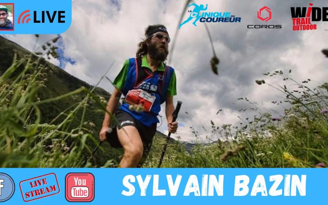 Sylvain Bazin : Le Voyageur du Trail