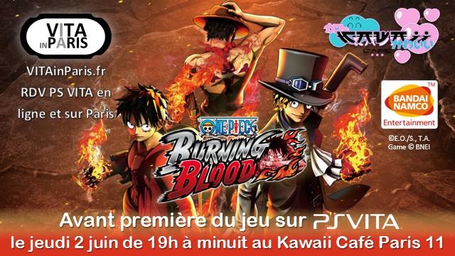 Avant-première du jeu One Piece Burning Blood sur PS Vita