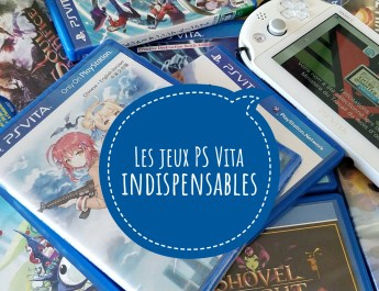 [Guide] Les meilleurs jeux indispensables à posséder sur PS Vita