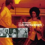 J.J. JOHNSON – Cleopatra Jones