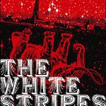 THE WHITE STRIPES – Under Blackpool Lights