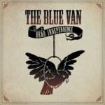 THE BLUE VAN – Dear Independance
