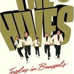 THE HIVES – Tussles In Brussels