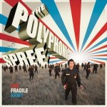 THE POLYPHONIC SPREE – The Fragile Army