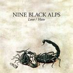 NINE BLACK ALPS – Love / Hate