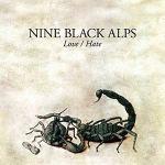 NINE BLACK ALPS – Love / Hate
