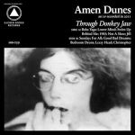 AMEN DUNES – Through Donkey Jaw