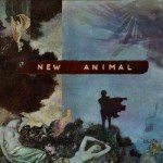 NEW ANIMAL – New Animal