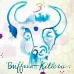 BUFFALO KILLERS – 3