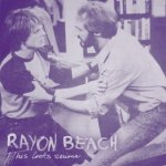 RAYON BEACH – This Looks Serious