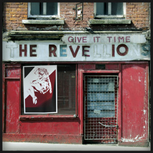 Revellions – Give It Time