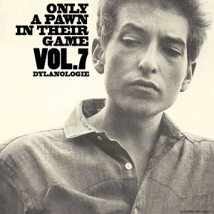 DYLANOLOGIE. Only a pawn in their game.