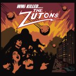 THE ZUTONS – Who Killed the Zutons