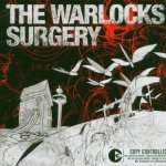 THE WARLOCKS – Surgery