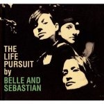BELLE & SEBASTIAN – The Life Pursuit