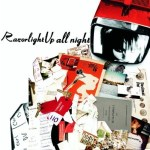 RAZORLIGHT – Up All Night. La riposte anglaise