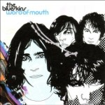 THE BLUESKINS – Word of Mouth