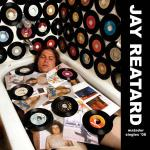 JAY REATARD – Matador Singles '08. Lo-fi pop