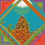 MORGAN DELT – Morgan Delt