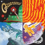 KING GIZZARD & THE LIZARD WIZARD – Quarters!