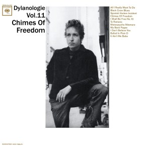 DYLANOLOGIE. Chimes Of Freedom