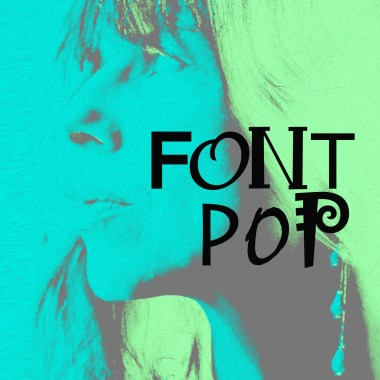Began the lovely project Chicks & Types and created the Font Pop Genre...