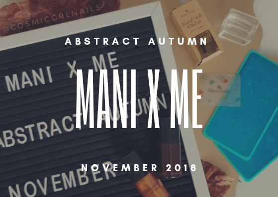 Mani x Me November 2018 Unboxing