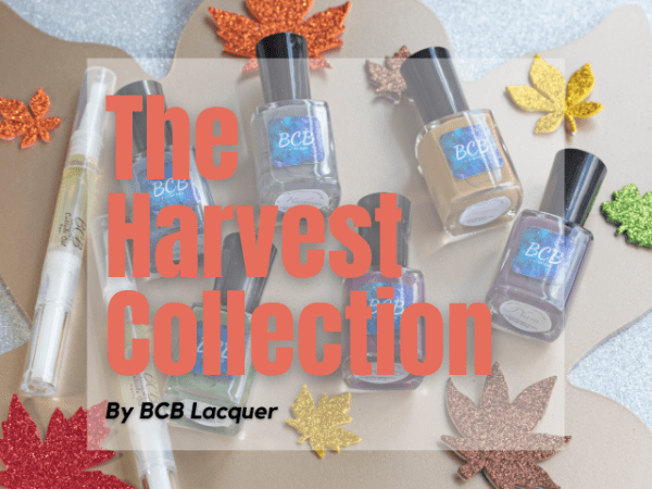 BCB Lacquer – The Harvest Collection