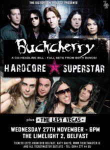Buckcherry-HardcoreSuperstarBelfastPoster