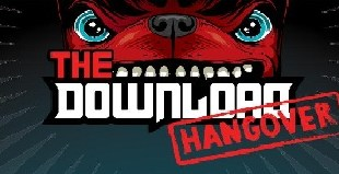 THE DOWNLOAD HANGOVER featuring Radkey, Rat Attack & The First