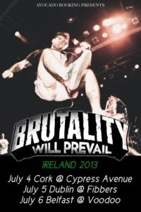 Brutality Will Prevail Irish Tour Poster