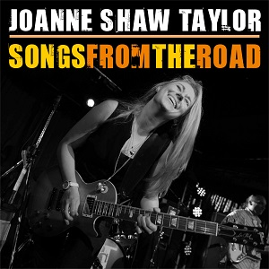 Joanne Shaw Taylor - Songs from the road - PlanetMosh