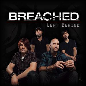 Breached - Left Behind Single Artwork