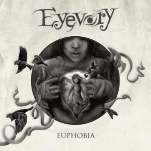 Eyevory - Euphobia