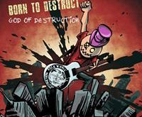 Born to Destruct - God of Destruction