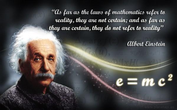 Maths Quotes. Albert Einstein Planetpi