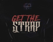 "Joell Ortiz – ""Get The Strap"" Freestyle"