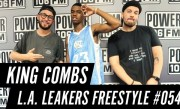 King Combs Freestyle w/ The L.A. Leakers – Freestyle #054
