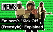 "Eminem's ""Kick Off (Freestyle)"" Explained 