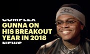 Gunna on Mariah Carey, Lil Baby, and His Breakout 2018