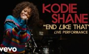 """Kodie Shane – """"End Like That"""" Official Performance 