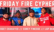 Corey Finesse & LGP Qua Trade Bars On Rogét Chahayed Beats In The Final Friday Fire Cypher of 2018