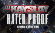 DJ Kayslay – Hater Proof (feat. Moneybagg Yo, Dave East, Meet Sims) [Official Video]